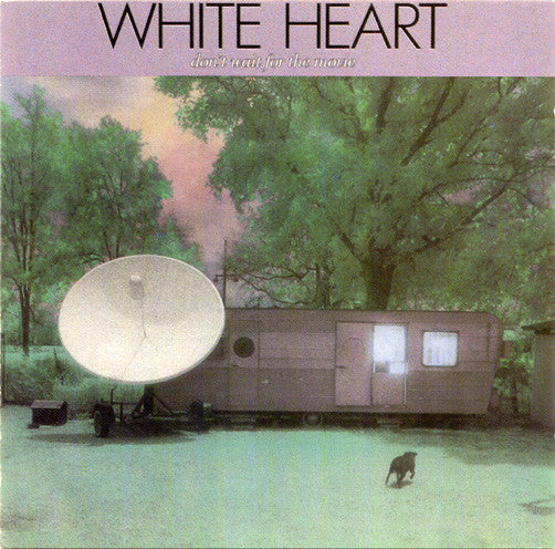 WHITE HEART - DON'T WAIT FOR THE MOVIE (*Used-CD, 1986. Sparrow)