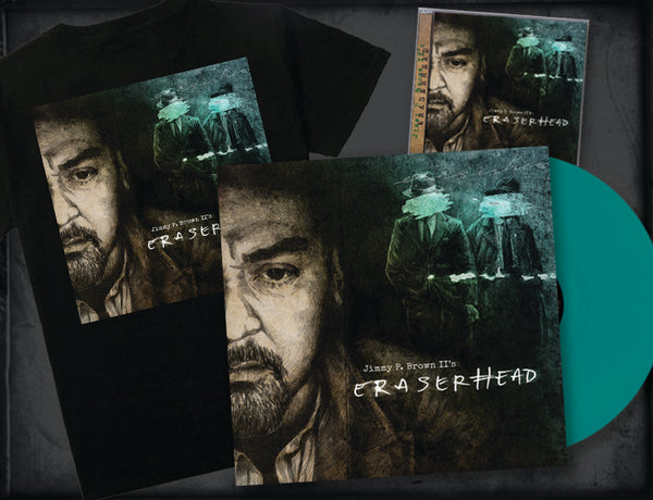 JIMMY P. BROWN II's - ERASERHEAD (*NEW-CD + VINYL + SHIRT BUNDLE, 2018, Retroactive Records) *PRE-ORDER