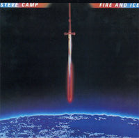 STEVE CAMP - FIRE & ICE (*Used-Vinyl, 1984, Myrrh)