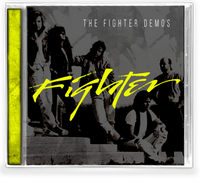 FIGHTER - THE FIGHTER DEMOS (*NEW-CD, 2019, Girder) 1st time ever released