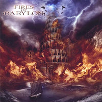 FIRES OF BABYLON - FIRES OF BABYLON (*NEW-CD, 2009, Retroactive Records) Rob Rock