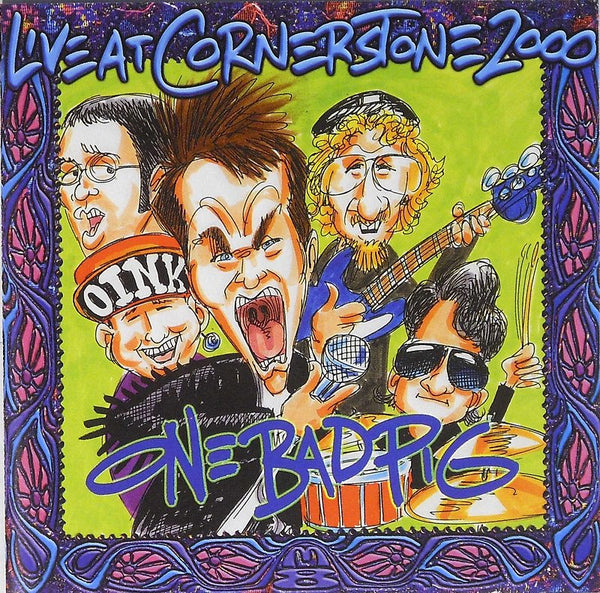 ONE BAD PIG - LIVE AT CORNERSTONE FESTIVAL 2000 (*NEW-CD, M8) Very rare!