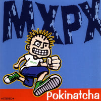MXPX - POKINATCHA (*NEW-CD, 1994, Tooth & Nail)