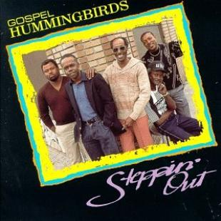 GOSPEL HUMMINGBIRDS - STEPPIN' OUT (*Used-CD, 1991, Blind Pig Records) Robert Cray band members