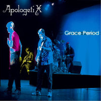 APOLOGETIX - GRACE PERIOD (*NEW-CD, 2002)