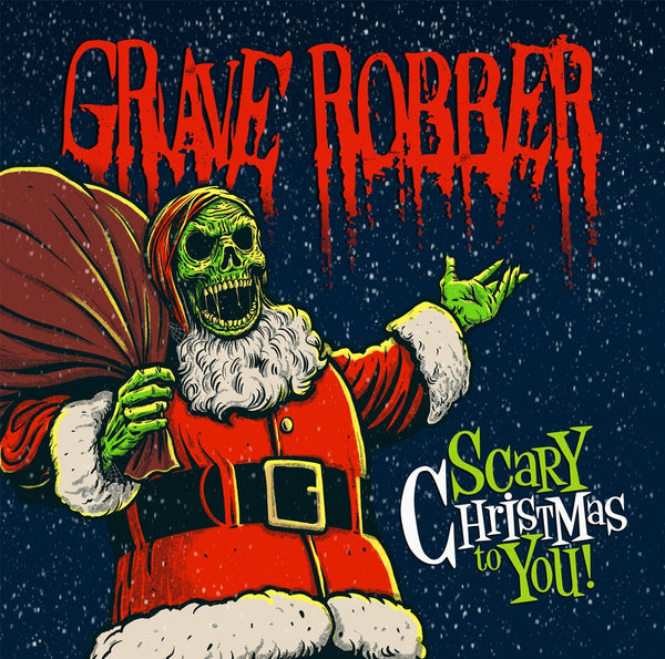 GRAVE ROBBER - SCARY CHRISTMAS TO YOU (*NEW-CD, 2019, Rottweiler) horror punk