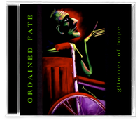 ORDAINED FATE - GLIMMER OF HOPE (*NEW-CD, 1995, Indie)