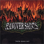 HANOVER SAINTS - TRUTH RINGS OUT (*NEW-CD, 2002, Facedown)