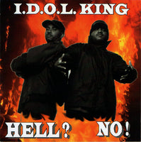 I.D.O.L. King* ‎– Hell? No! (*Used-CD, 1996, Diamante) Christina Hip-Hop/Rap