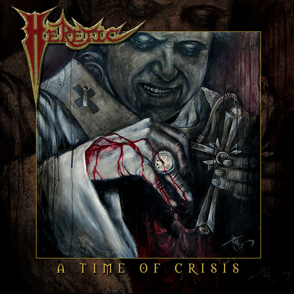 HERETIC - A TIME OF CRISIS (*NEW-CD, 2019, Brutal Planet Records) Featuring members of Reverend/Metal Church & Glenn Rogers of Deliverance/Vengeance fame!)