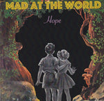 MAD AT THE WORLD - HOPE (*NEW-VINYL, 2018, Hindenburg Records)