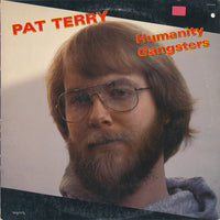 Pat Terry ‎– Humanity Gangsters (*Used-Vinyl, 1982, Myrrh) Mark Heard plays and produces