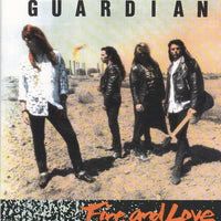 GUARDIAN - FIRE & LOVE (*Used-CD, 1990, Pakaderm) Original Issue