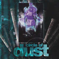 CIRCLE OF DUST - CIRCLE OF DUST (*Used-CD, 1992, R.E.X.) Original Issue