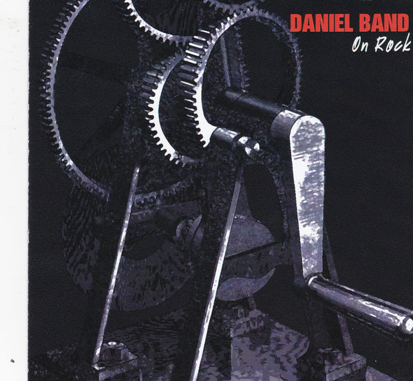 DANIEL BAND - ON ROCK (*NEW-2 CD Set, 2001, Magdalene Records)
