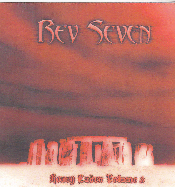 REV SEVEN - HEAVY LADEN VOL TWO (*CD, 2007, Watergrave Records) Bill Menchen Band