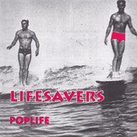 LIFESAVERS - POPLIFE (1999, M8) CD *NEW