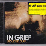 IN GRIEF - DESERTED SOUL (2009, Bombworks) Amazing progressive melodic doom death metal!