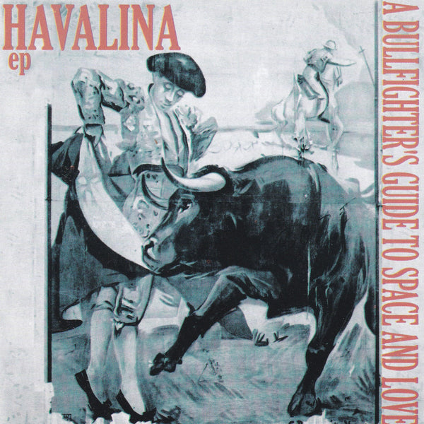Havalina ‎– A Bullfighter's Guide To Space And Love (*NEW-CD, 2001, Four Door Ent) Very RARE Christian alt rock