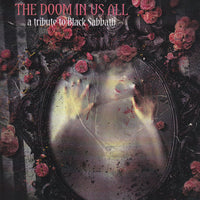 THE DOOM IS IN US ALL: A TRIBUTE TO BLACK SABBATH (TED KIRKPATRICK/TOURNIQUET/DUG PINNICK/KING'S X)