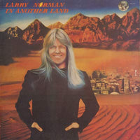 LARRY NORMAN - IN ANOTHER LAND (*Used-Vinyl, 1976, Solid Rock) Gatefold with picture insert