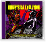 INDUSTRIAL EVOLUTION (*NEW-2 CD Set, 2020, Retroactive) Rare 90's Industrial Metal featuring Wally Shaw (Deitiphobia) & Oatmeal (Red Ink)