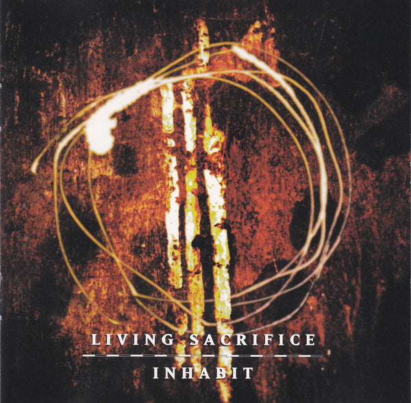 LIVING SACRIFICE  - INHABIT (*CD, 1999, Solid State) Remastered