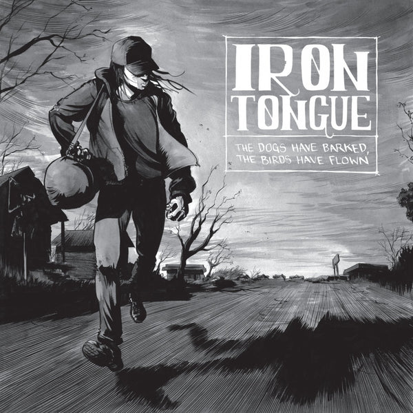 Iron Tongue ‎– The Dogs Have Barked, The Birds Have Flown (*NEW-CD, 2013, Neurot Records) Mainstream stoner blues southern metal/rock