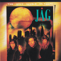 JAG - THE ONLY WORLD IN TOWN (*CD, 1991, Benson Records) Produced by Billy Smiley of Whiteheart