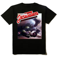 JERUSALEM - T-SHIRT - DANCING ON THE HEAD OF THE SERPENT ***Quality Shirt!
