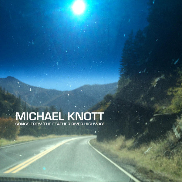 Michael Knott - Songs from the Feather River Highway (2016) 5 Tracks NEW Color VINYL