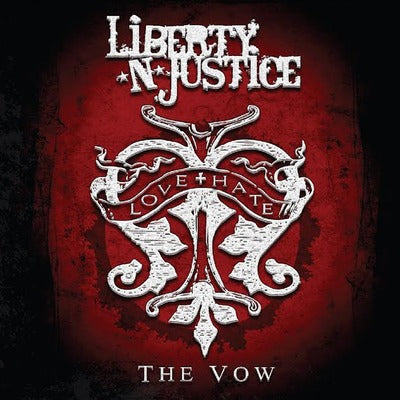 LIBERTY 'N JUSTICE - THE VOW (Retroactive, CD, 2015)