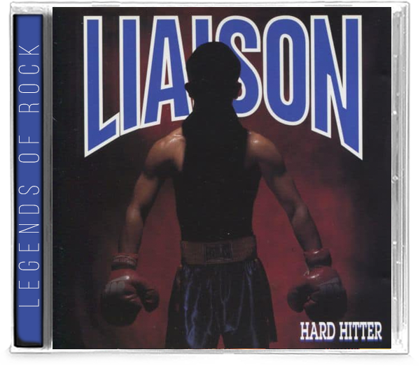 LIAISON - HARD HITTER (Remastered) (CD, 2020, Girder) Melodic AOR Featuring, Oz Fox, Tony Palacios, Lanny Cordola *ARENA ROCK Def Leppard, Allies, Shout, Idle Cure
