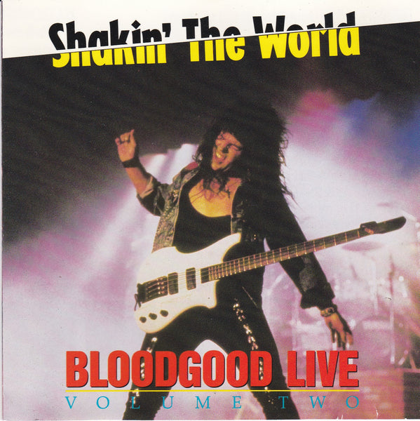 BLOODGOOD - SHAKIN' THE WORLD: LIVE VOLUME TWO (*Used-CD, 1990) Original Issue