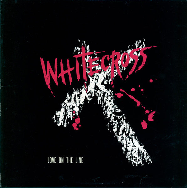WHITECROSS - LOVE ON THE LINE (*NEW, VINYL, 1988, Pure Metal)