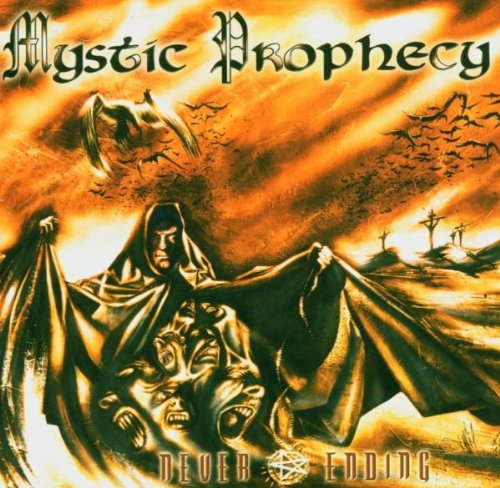 Mystic Prophecy ‎– Never Ending (*Pre-Owned 2004, Nuclear Blast) Melodic power metal w Gus G (Ozzy/Firewind)