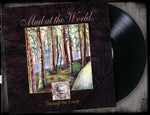 MAD AT THE WORLD - THROUGH THE FOREST (From the Vault) (*Black Vinyl, 2018, Retroactive) Limited 150 Copies!