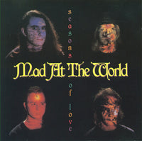 MAD AT THE WORLD - SEASONS OF LOVE (*Used-CD, 1990, Alarma Records)