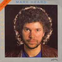 MARK HEARD - BEST OF MARK HEARD - ACOUSTIC (Vinyl Record, 1985, Home Sweet Home) *SEALED!
