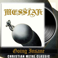 MESSIAH - GOING INSANE (NEW-VINYL 180-Gram, Cult Metal Classics) Greek Import ***PRE-ORDER