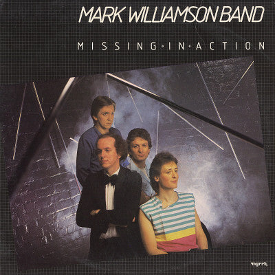 MARK WILLIAMSON BAND - MISSING IN ACTION (*Used-VINYL, 1984, Myrrh) Superb 80's CCM Rock!
