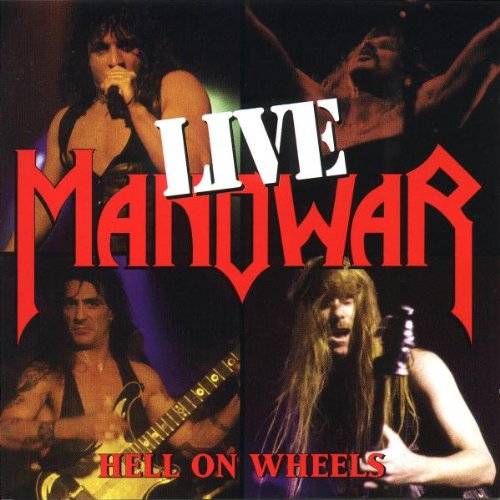 Manowar ‎– Hell On Wheels (Live) (*Used-2 CD Set, Universal)