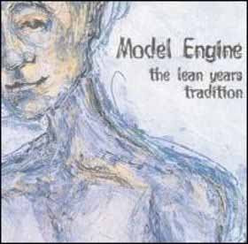 MODEL ENGINE - THE LEAN YEARS TRADITION (*NEW-CD, 1997, Sarabellum Records) post-Black-Eyed Sceva