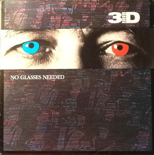 In 3-D ‎– No Glasses Needed (*Pre-Owned Vinyl, 1985, Refuge)