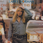Larry Norman ‎– Only Visiting This Planet (*Used-Vinyl, 1978, Streetlevel Records) MINT