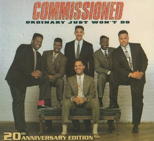 COMMISSIONED - ORDINARY JUST WON'T DO: 20th Anniversary Edition (*NEW-CD, 2009, Retroactive)
