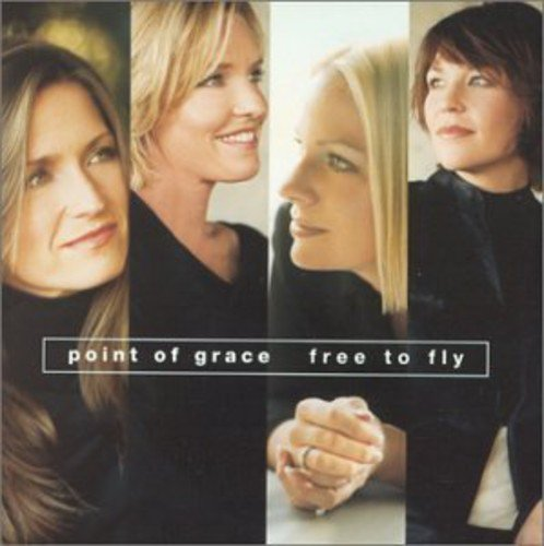 POINT OF GRACE - FREE TO FLY (*NEW-CD, 2001, Word)