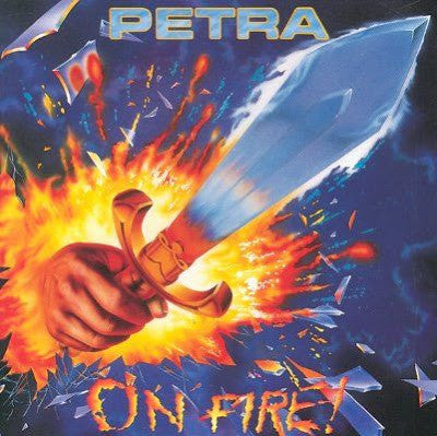 PETRA - ON FIRE (*Used-CD, 1988, Star Song)