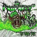 The Prophecy23 ‎– ...To The Pit (*Used-CD, 2010, Massacre Records) THRASH Attacks!!!
