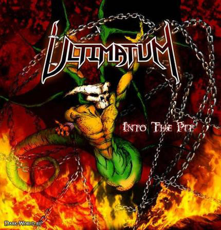 ULTIMATUM - INTO THE PIT (*NEW-CD, 2007, Retroactive)
